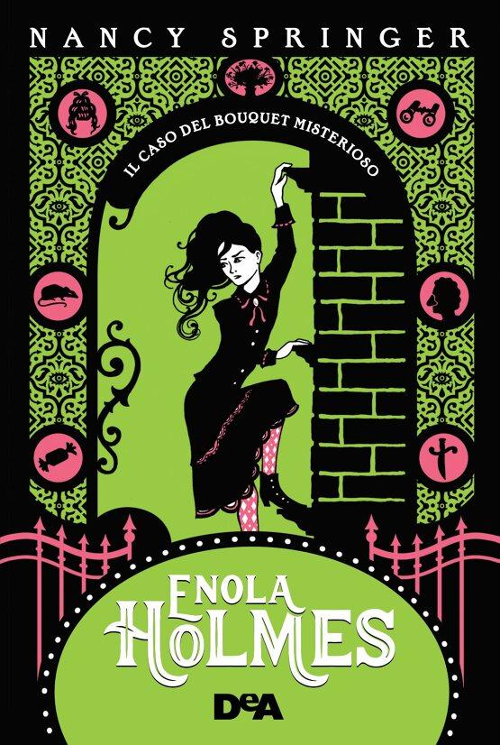 Enola Holmes. Il caso del bouquet misterioso Book Cover