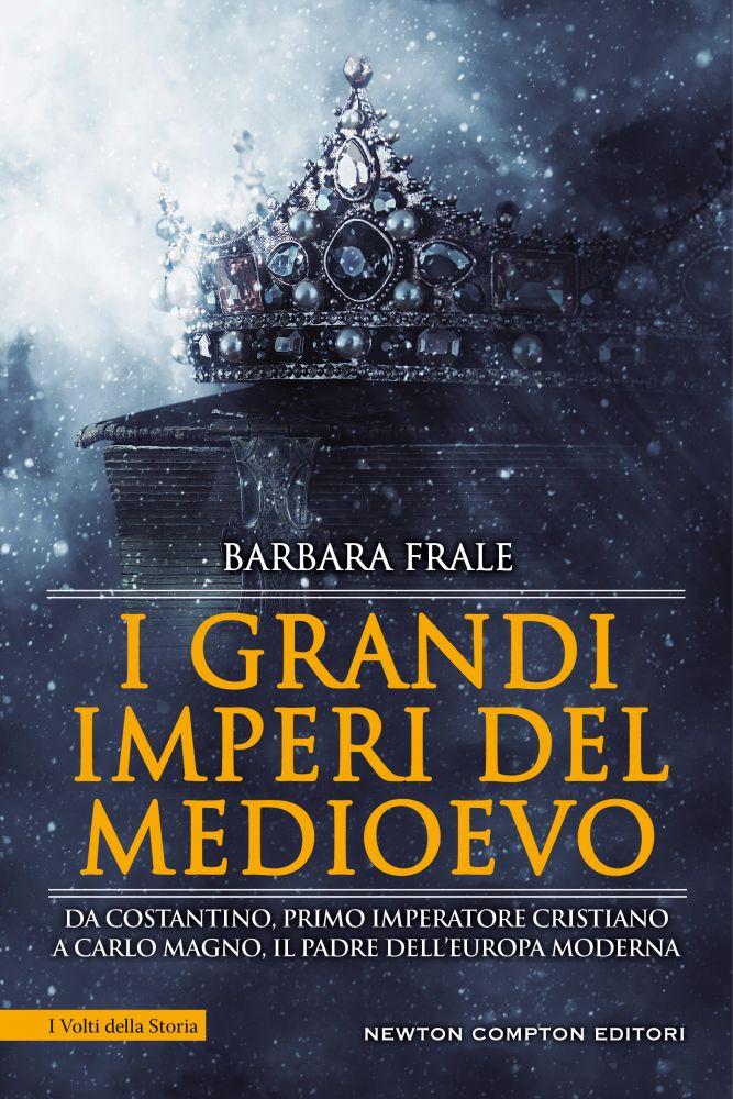 I grandi imperi del Medioevo Book Cover