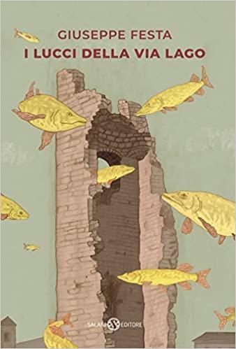 I lucci della via lago Book Cover