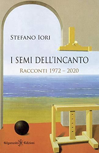 I semi dell'incanto Book Cover