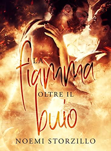 La fiamma oltre il buio Book Cover