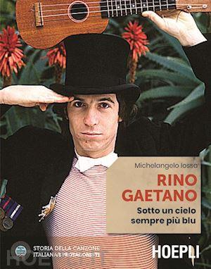 Rino Gaetano. Sotto un cielo sempre più blu Book Cover