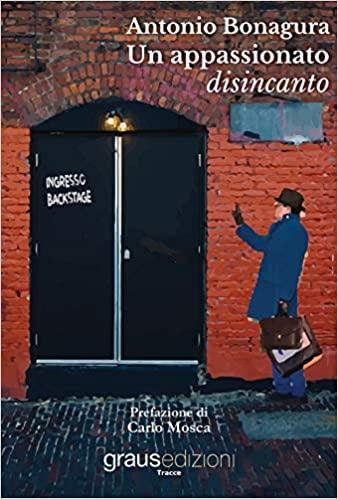 Un appassionato disincanto Book Cover
