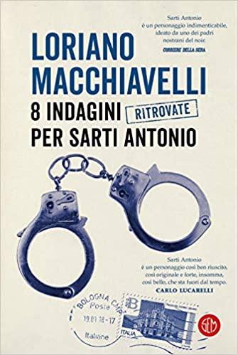 8 indagini ritrovate per Sarti Antonio Book Cover