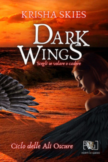 Dark Wings. Scegli se volare o cadere Book Cover