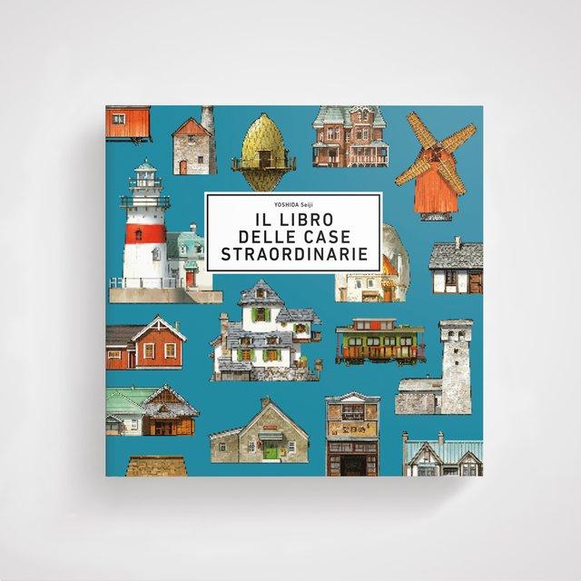 Il libro delle case straordinarie Book Cover