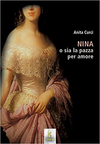 Nina o sia la pazza per amore Book Cover