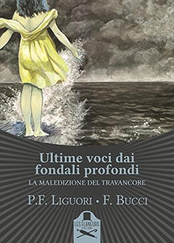 Ultime voci dai fondali profondi: La leggenda di Travancore Book Cover