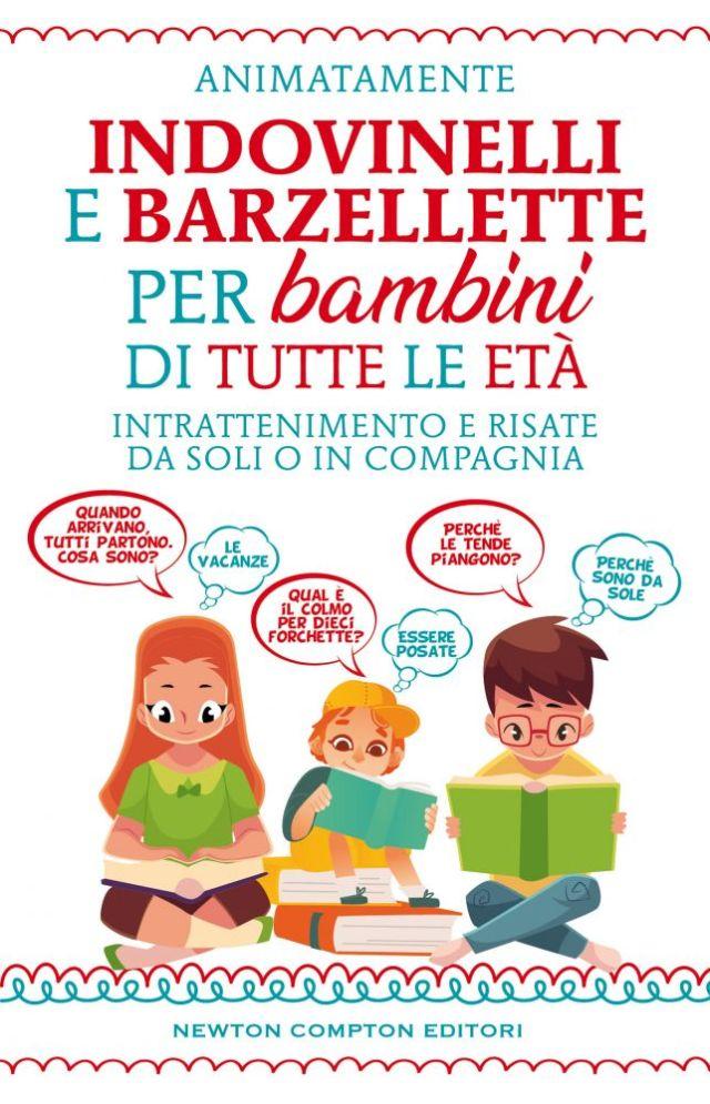 Indovinelli e barzellette per bambini di tutte le età Book Cover