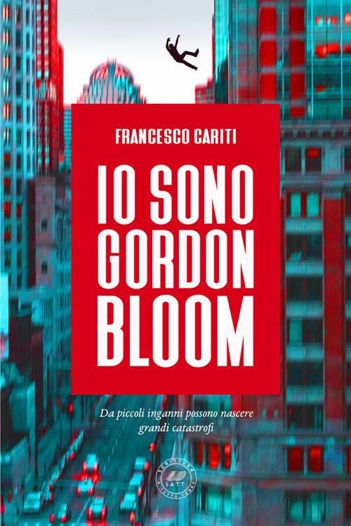 Io sono Gordon Bloom Book Cover
