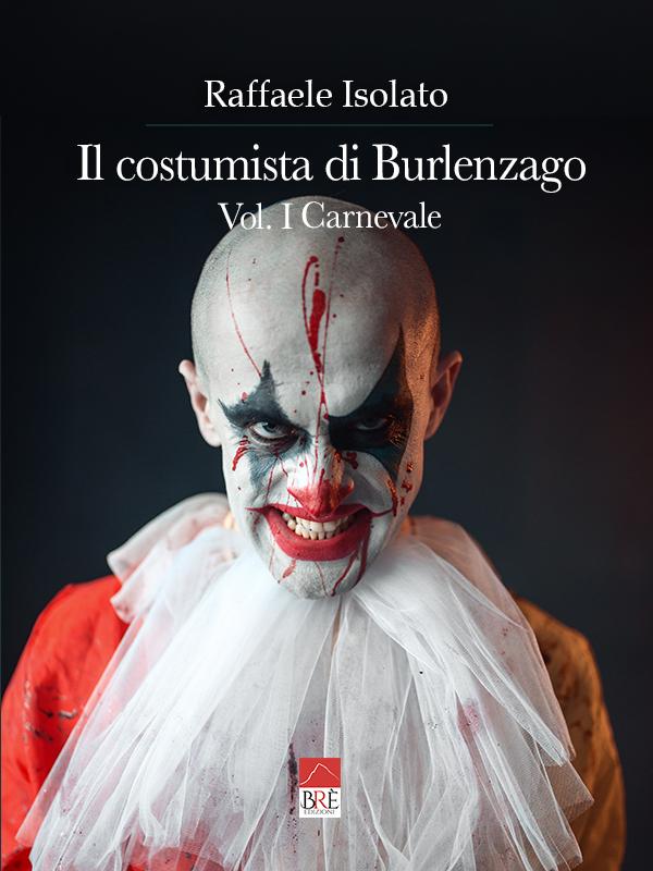 Il costumista di Burlenzago Book Cover