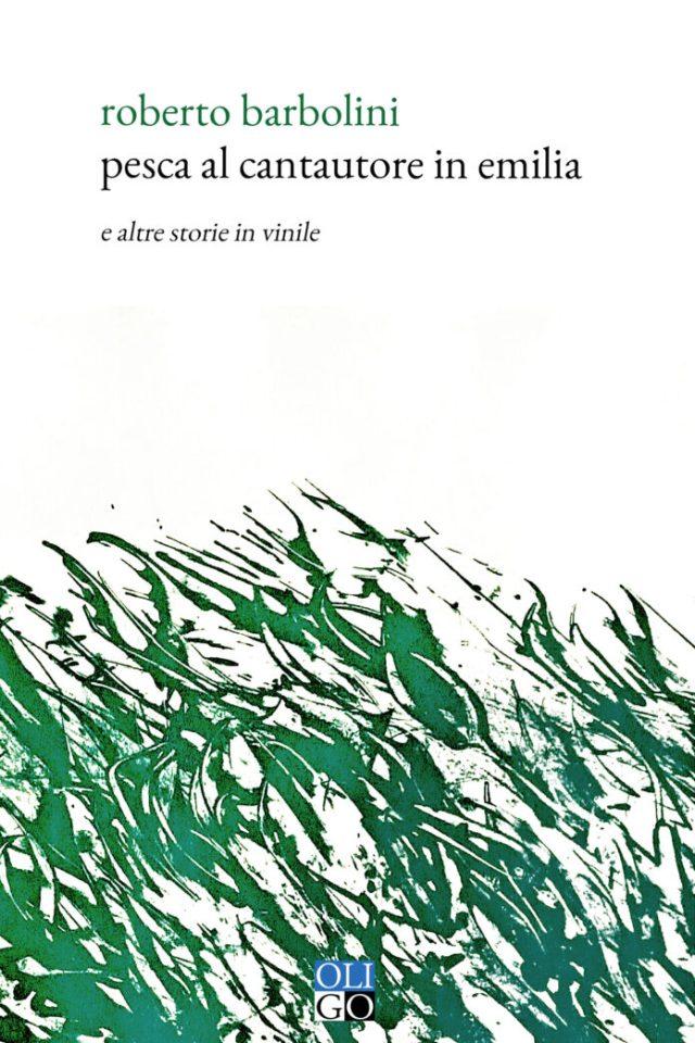 Pesca al cantautore in Emilia e altre storie in vinile Book Cover