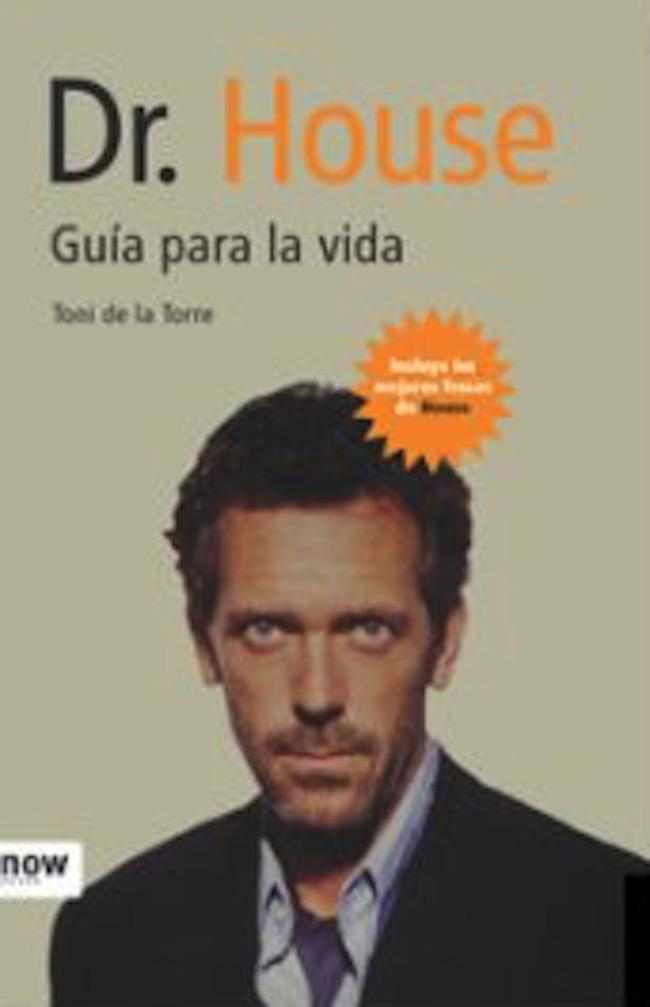 Guía para la vida, el libro de autoayuda del Doctor House