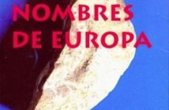 Los nombres de Europa, el sistema olvidado 2