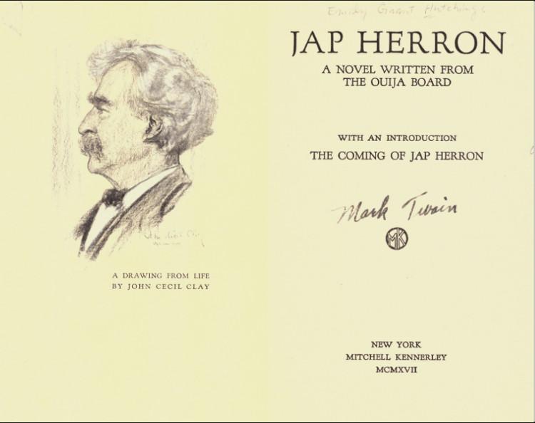 Jap Herron, la novela que publicó una médium asegurando que se la había dictado el fallecido Mark Twain y a la que la hija de éste exigió derechos de autor