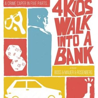 4 Kids Walk Into A Bank Portada de Tyler Boss