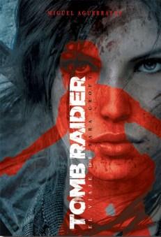 Tomb Raider, el viaje de Lara Croft