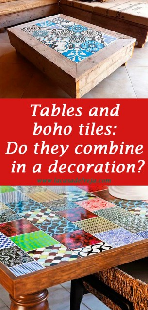 Tables and boho tiles Do they combine in a decoration 00