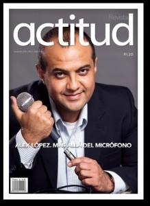 Pastor Alex López en Portada en la Revista Actitud