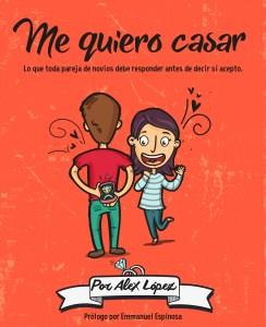 Libro Me Quiero Casar del Pastor Alex López