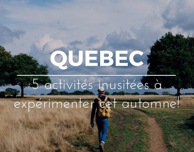 Activités inusitées automne au Québec