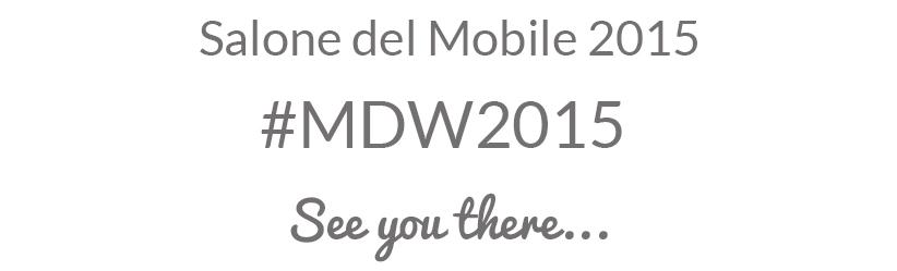 Salone del Mobile 2015 - MDW2015 PART1