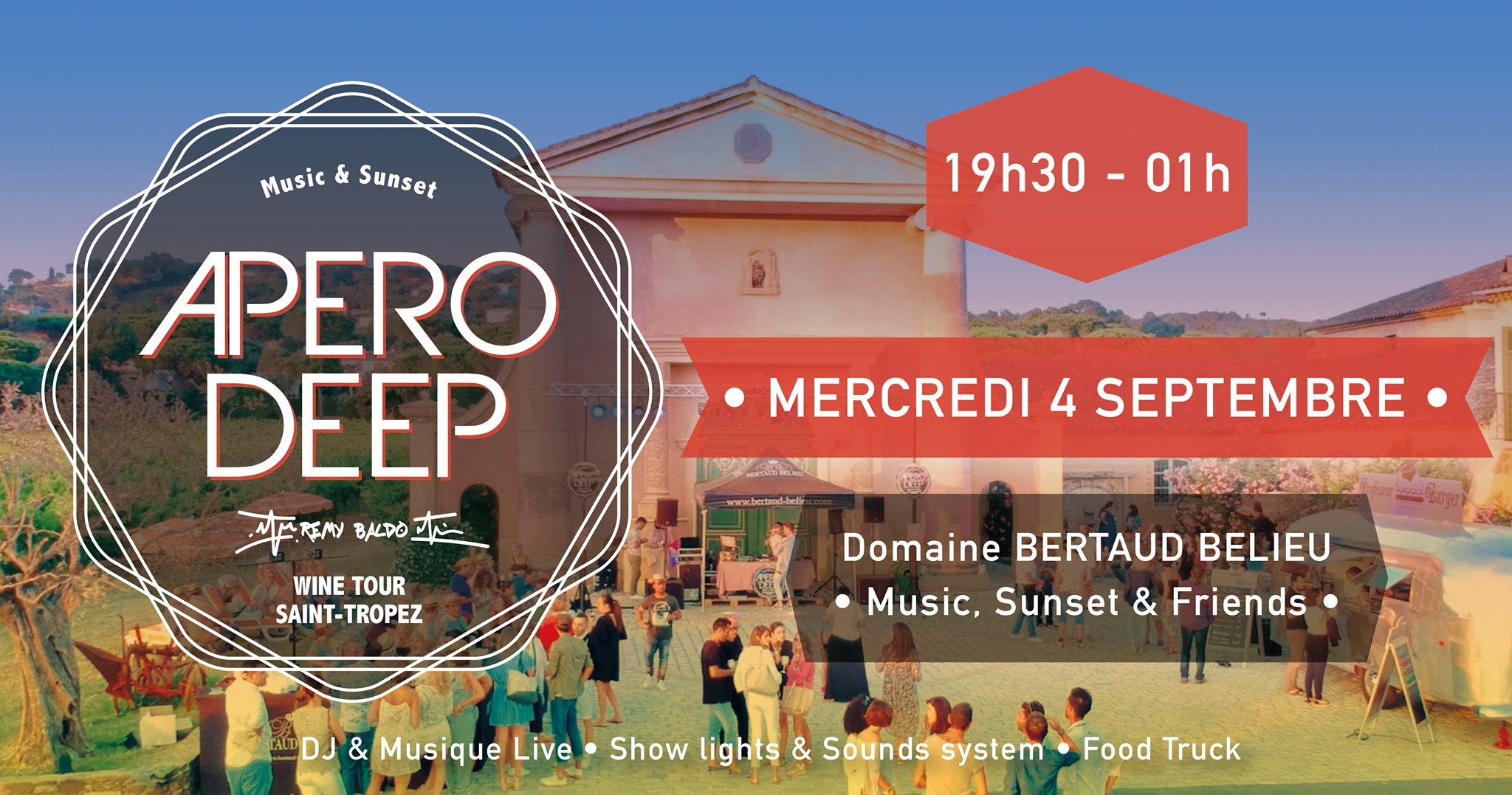 04.09 Apéro Deep / Domaine Bertaud Belieu / Gassin-St Tropez