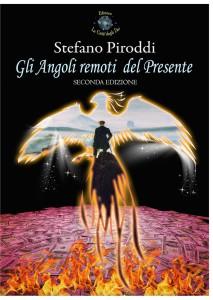 """PRESENTAZIONE DEL LIBRO """" Gli Angoli remoti del Presente"""" di STEFANO PIRODDI"""