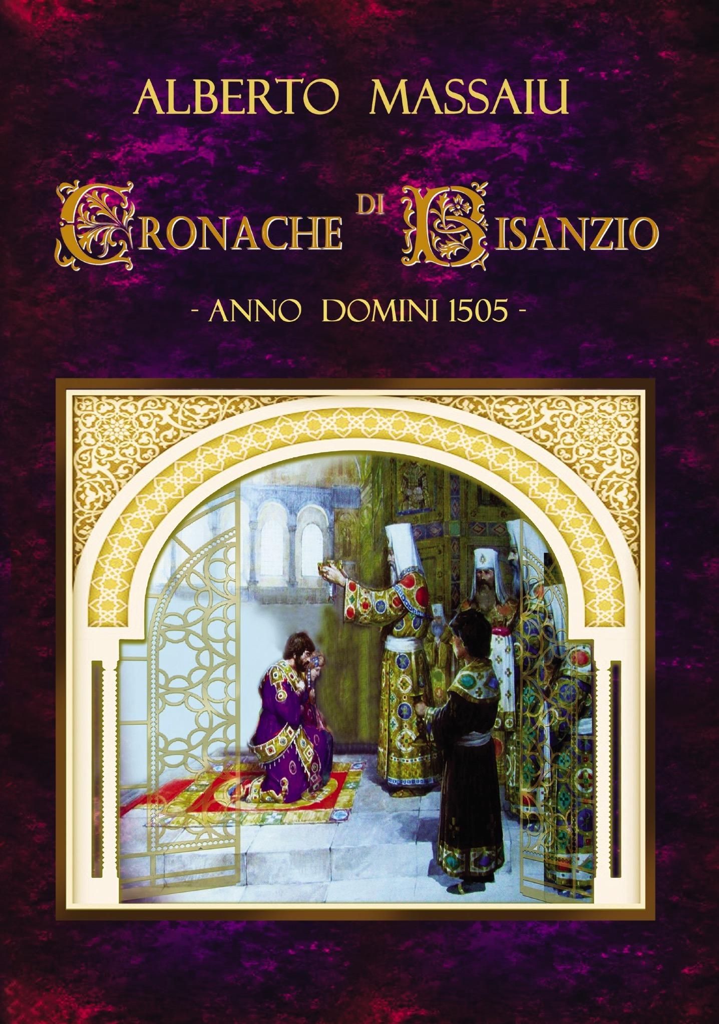 """Presentazione ufficiale del romanzo """"Cronache di Bisanzio – Anno Domini 1505"""""""