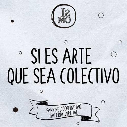 El colectivo de gestión cultural ISMO lanzó un Fanzine cooperativo 1