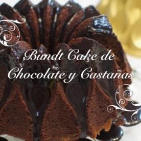 Bundt Cake de Chocolate y castañas