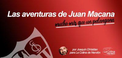 Las aventuras de Juan Macana, mucho más que un palangana |Último episodio