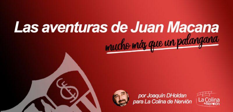 Las aventuras de Juan Macana, mucho más que un palangana | Episodio 5