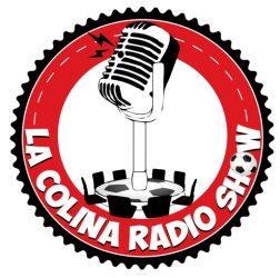 Escucha La Colina Radio Show | Programa 30 – Temporada 2
