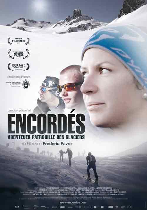 Filmplakat_Encordé - Patrouille de Glacier - Frédéric Favre