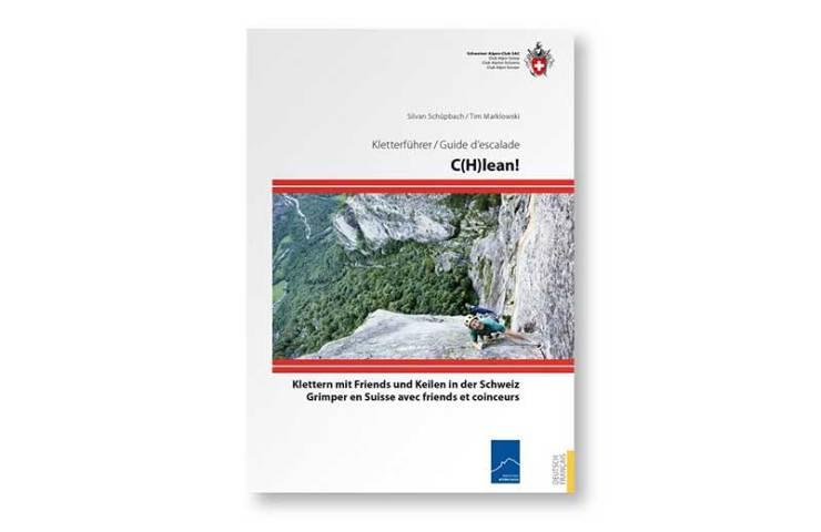 Dieser Kletterführer zeigt die schönsten Schweizer Gebiete fürs Klettern mit Friends und Keilen