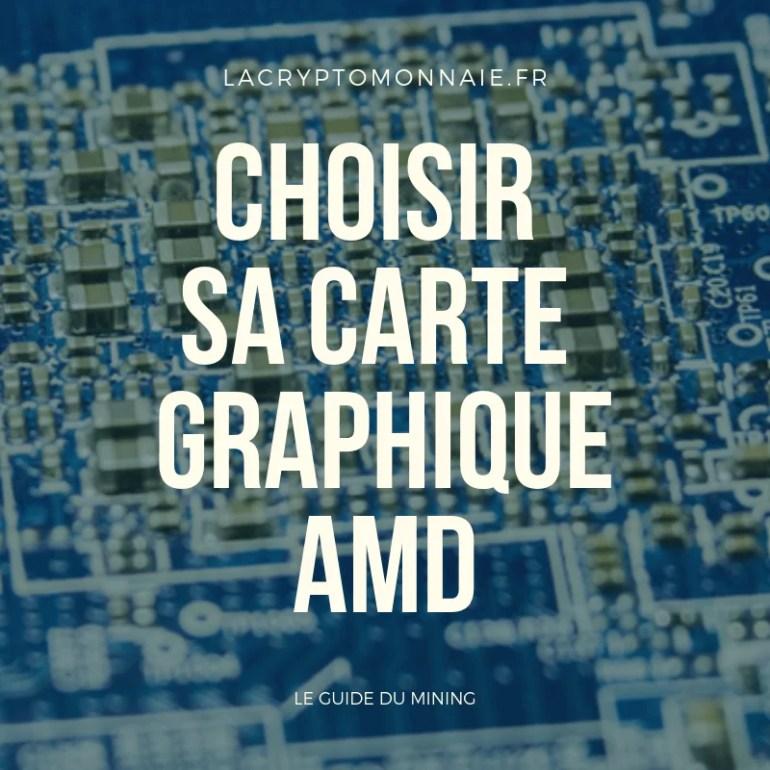 Quelles cartes graphiques AMD pour du mining ?
