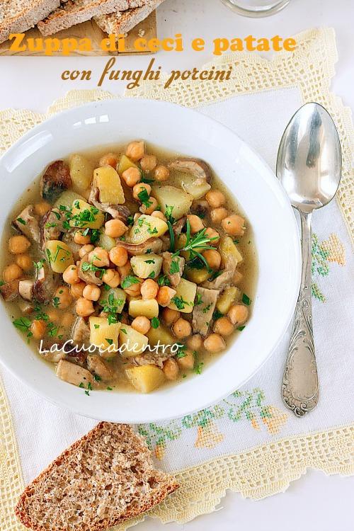 Zuppa di ceci e patate con funghi porcini - La Cuoca Dentro