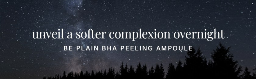 unveil a softer smoother complexion overnight night skincare be plain bha peeling ampoule