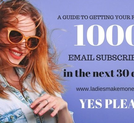 How to get 1000 email subscribers in the next 30 days.