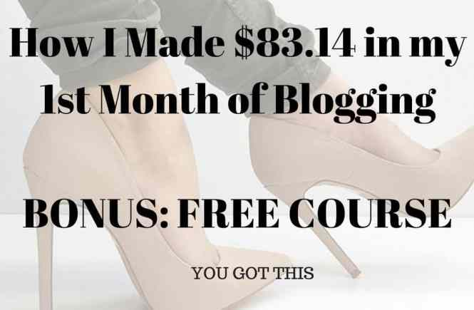 how-i-made-83-14-in-my-1st-month-of-blogging