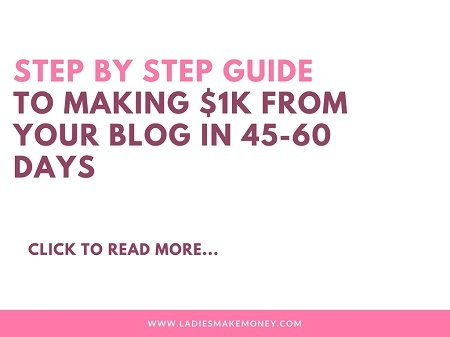 Step by Step guide to making $1K from your blog in 45-60 days (1)