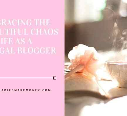EMBRACING THE BEAUTIFUL CHAOS OF LIFE AS A FRUGAL BLOGGER (1)