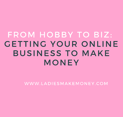 Getting your online Business to make money