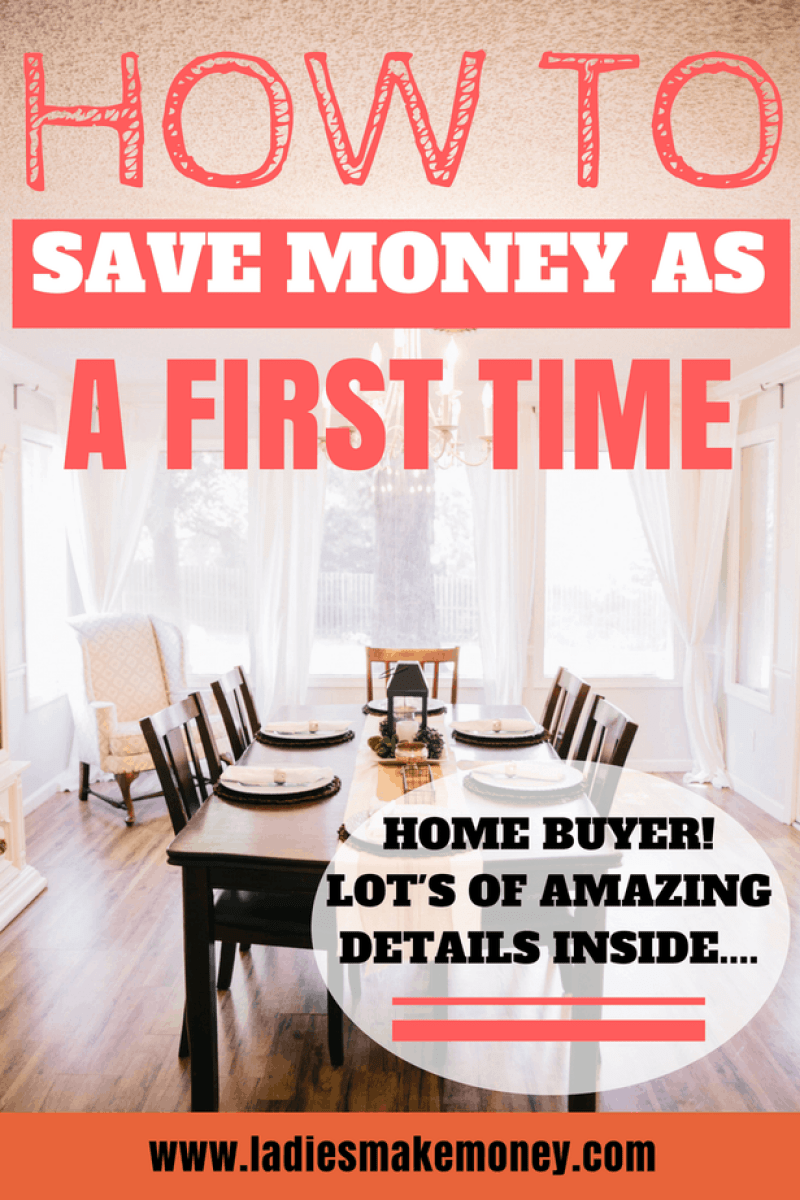How to Save Money as a first time home buyer