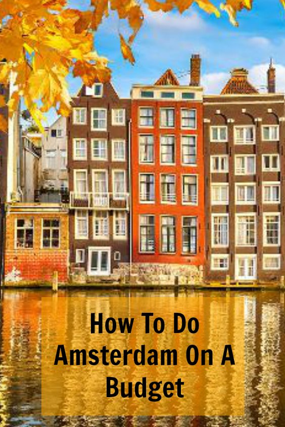 How to do Amsterdam on a budget | Ladies What Travel