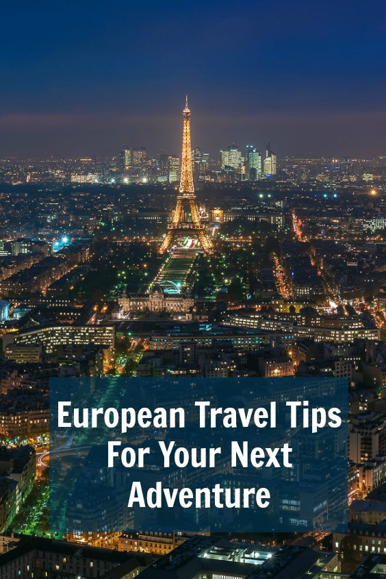 European travel tips for your next adventure | Ladies What Travel