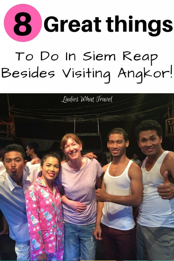 8 great things to do in siem reap Ladies what Travel