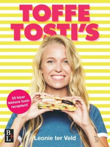 toffe tosti's - Leonie ter Veld