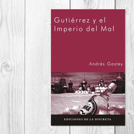 Gutierrez y el imperio del mal